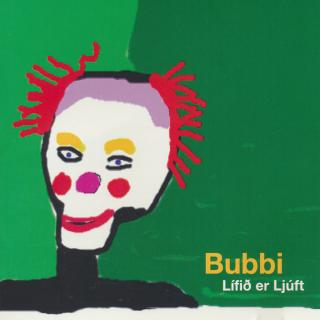 Lífið er ljúft - Bubbi Morthens - Front