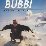Frelsi til sölu - Bubbi Morthens - Front
